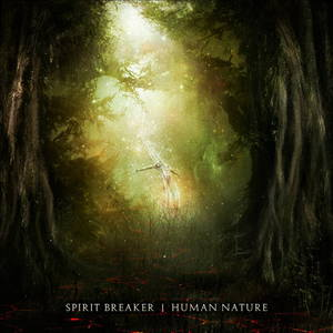 Spirit Breaker - Human Nature (2017)
