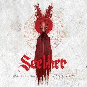 Seether - Poison the Parish (New Tracks) (2017)