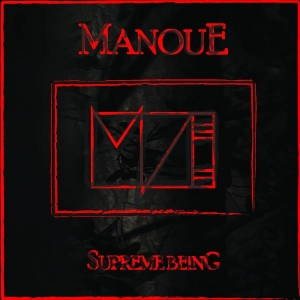 Manoue - Supreme Being (2017)