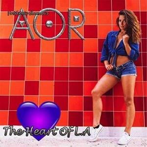 AOR - The Heart of L.A (2017)