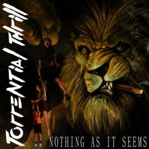 Torrential Thrill - Nothing As It Seems (2017)