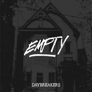 Daybreakers - Empty (2017)