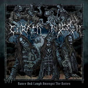 Carach Angren - Dance and Laugh Amongst the Rotten (2017)