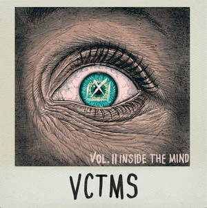 VCTMS - Vol. II Inside The Mind (2017)