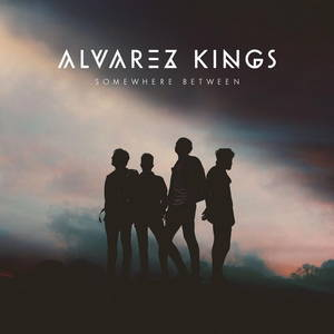 Alvarez Kings - Somewhere Between (2017)