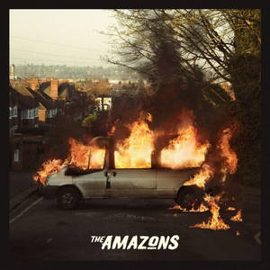 The Amazons - The Amazons (2017)
