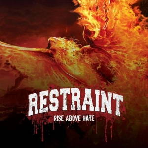 Restraint - Rise Above Hate (2016)