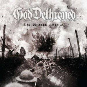 God Dethroned - The World Ablaze (2017)