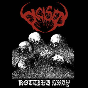 Excised - Excised - Rotting Away (2017)
