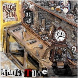 Racing the Sun - Killing Time (2017)