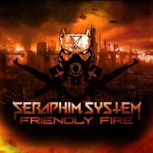 Seraphim System - Friendly Fire (2017)