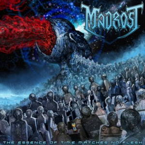 Madrost - The Essence of Time Matches No Flesh (2017)
