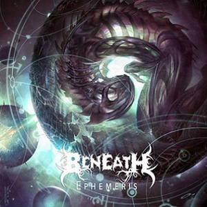 Beneath - Ephemeris (2017)