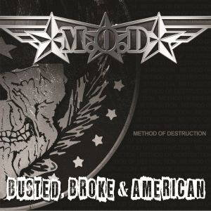 M.O.D. - Busted, Broke & American (2017)