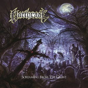 Narthraal - Screaming from the Grave (2017)