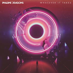 Imagine Dragons - Whatever It Takes (Single) (2017)