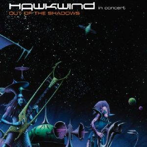 Hawkwind – Out Of The Shadows In Concert (2017)