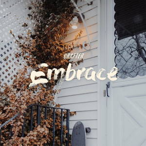 Crafter – Embrace (2017)