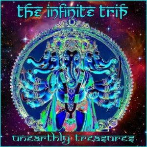 The Infinite Trip – Unearthly Treasures (2017)