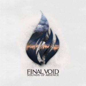 Final Void – Sounds of Absence (2017)