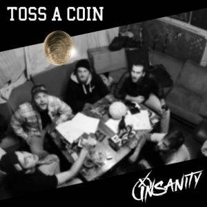 Insanity – Toss a Coin (2017)