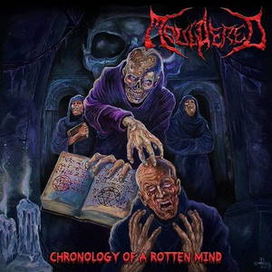 Mouldered - Chronology Of A Rotten Mind (2017)