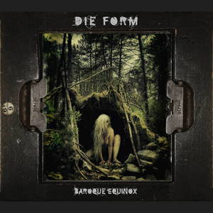 Die Form - Baroque Equinox (2017)