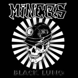 Miners – Black Lung (2017)