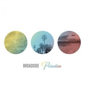 Broadside – Paradise (2017)