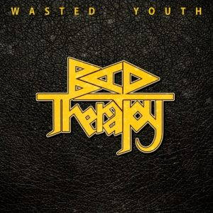 Bad Therapy – Wasted Youth (2017)