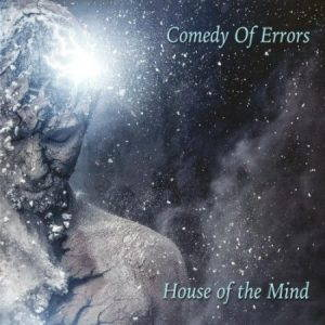 Comedy Of Errors – House Of The Mind (2017)