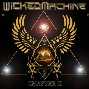Wicked Machine – Chapter II (2017)
