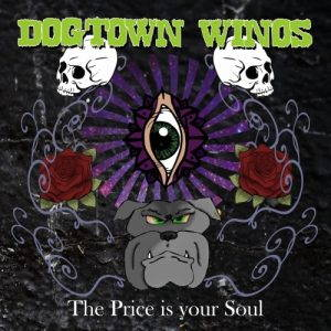 Dogtown Winos – The Price Is Your Soul (2017)