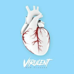 Virulent – New Plagues (2017)