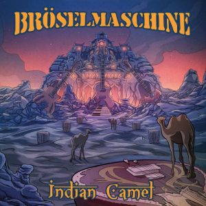 Broselmaschine – Indian Camel (2017)