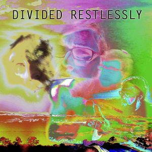 Brad Wallace – Divided Restlessly (2017)