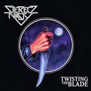 Stereo Nasty - Twisting the Blade (2017)