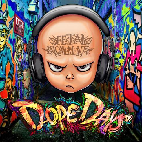 Dope Days - Fetal Movement (2017)