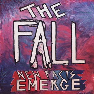 The Fall - New Facts Emerge (2017)