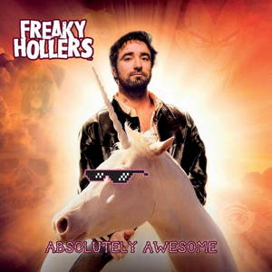 Freaky Hollers - Absolutely Awesome (2017)