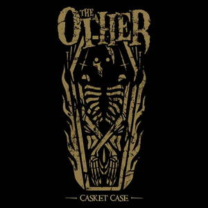 The Other - Casket Case (2017)