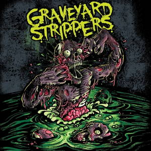 Graveyard Strippers - Crawling (2017)