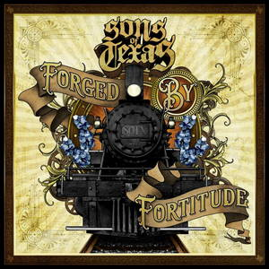 Sons Of Texas - Forged By Fortitude (2017)