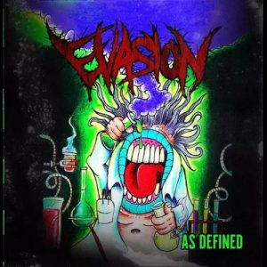 Evasion – As Defined (2017)