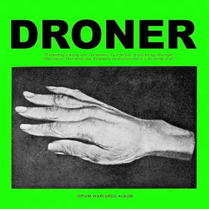 Opium Warlords - Droner (2017)