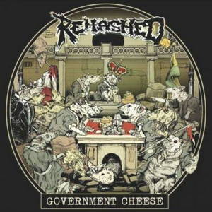 Rehashed - Government Cheese (2017)