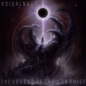 Voidalnaut - The Legend of the Sun Thief (2017)