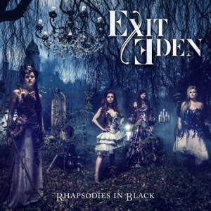 Exit Eden - Rhapsodies In Black (2017)