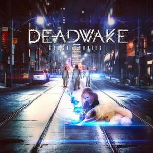 Dead Wake - Ghost Stories (2017)