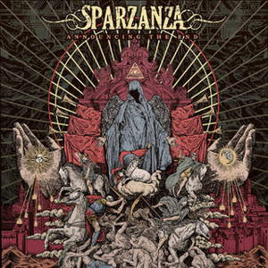 Sparzanza - Announcing the End (2017)